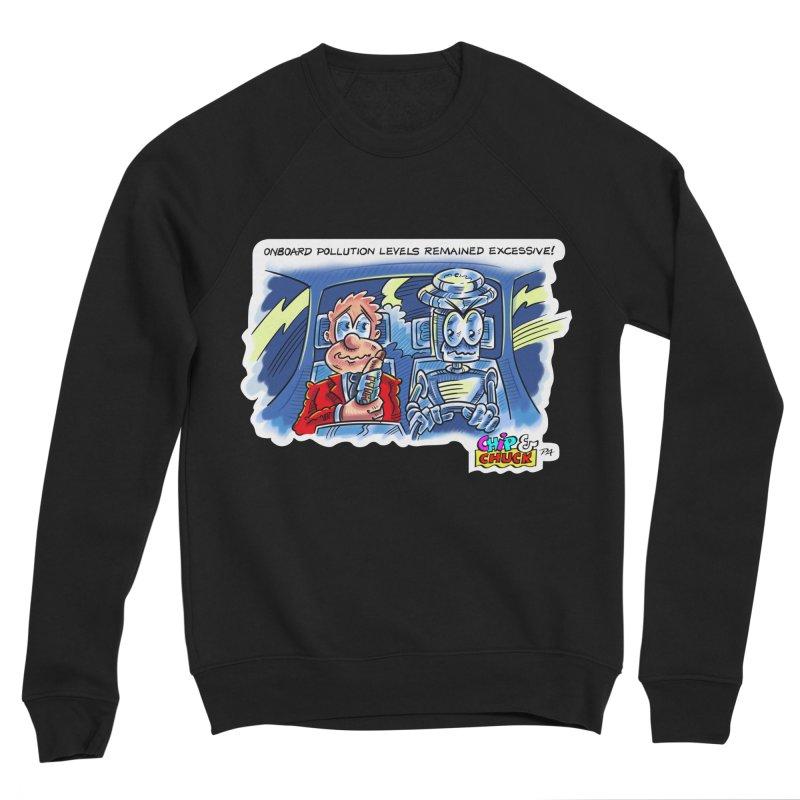 Chip & Chuck pollute Men's Sponge Fleece Sweatshirt by thethinkforward's Artist Shop