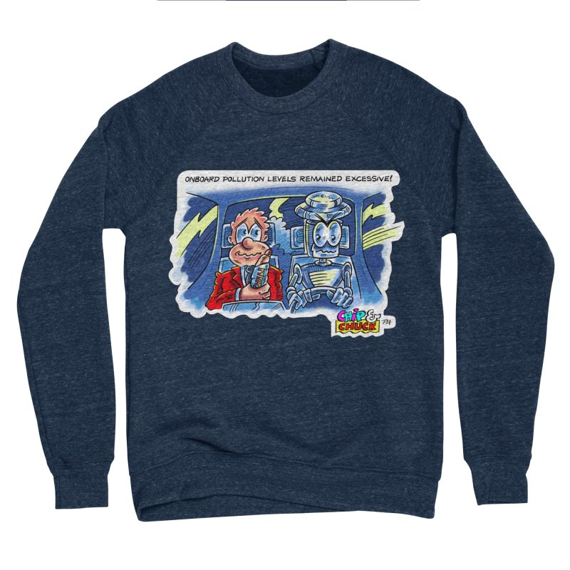 Chip & Chuck pollute Men's Sponge Fleece Sweatshirt by thethinkforward's Artist Shop