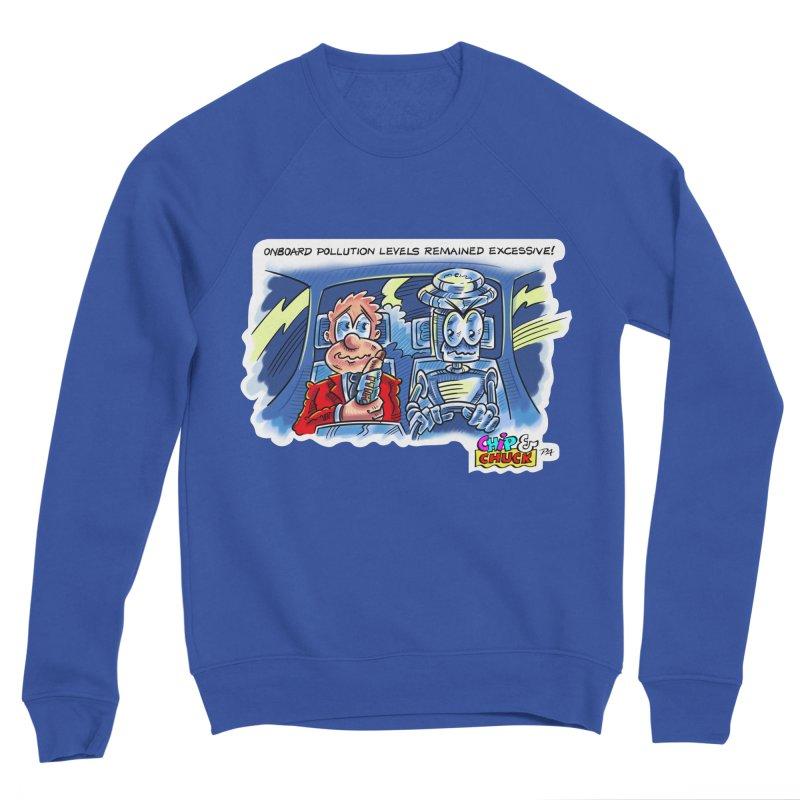 Chip & Chuck pollute Women's Sponge Fleece Sweatshirt by thethinkforward's Artist Shop