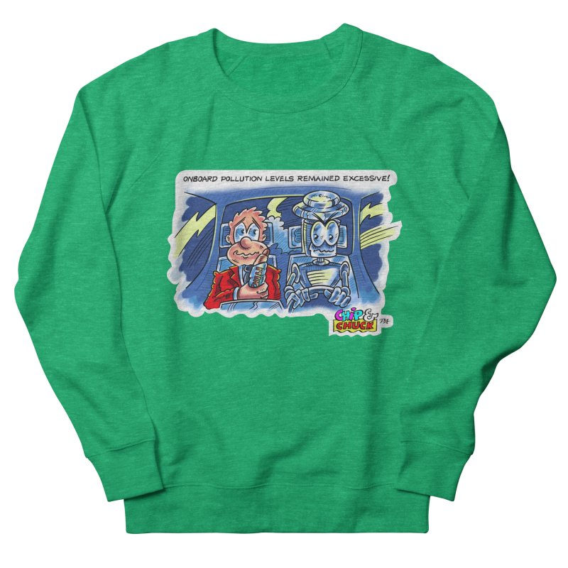 Chip & Chuck pollute Women's French Terry Sweatshirt by thethinkforward's Artist Shop