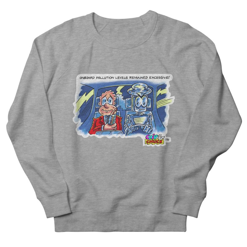 Chip & Chuck pollute Men's French Terry Sweatshirt by thethinkforward's Artist Shop