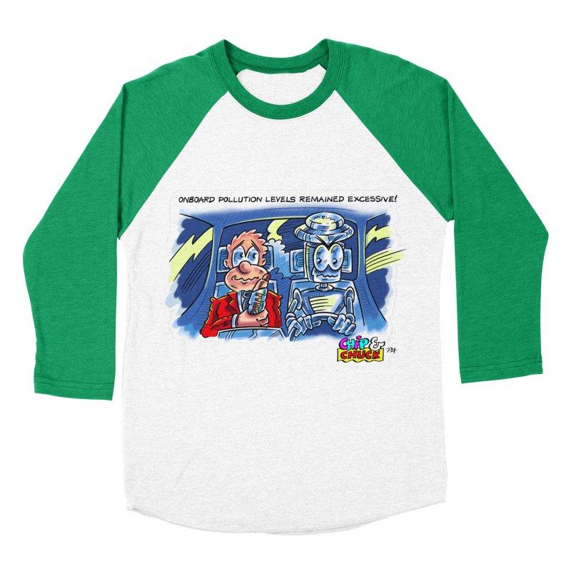 Chip & Chuck pollute Women's Baseball Triblend Longsleeve T-Shirt by thethinkforward's Artist Shop
