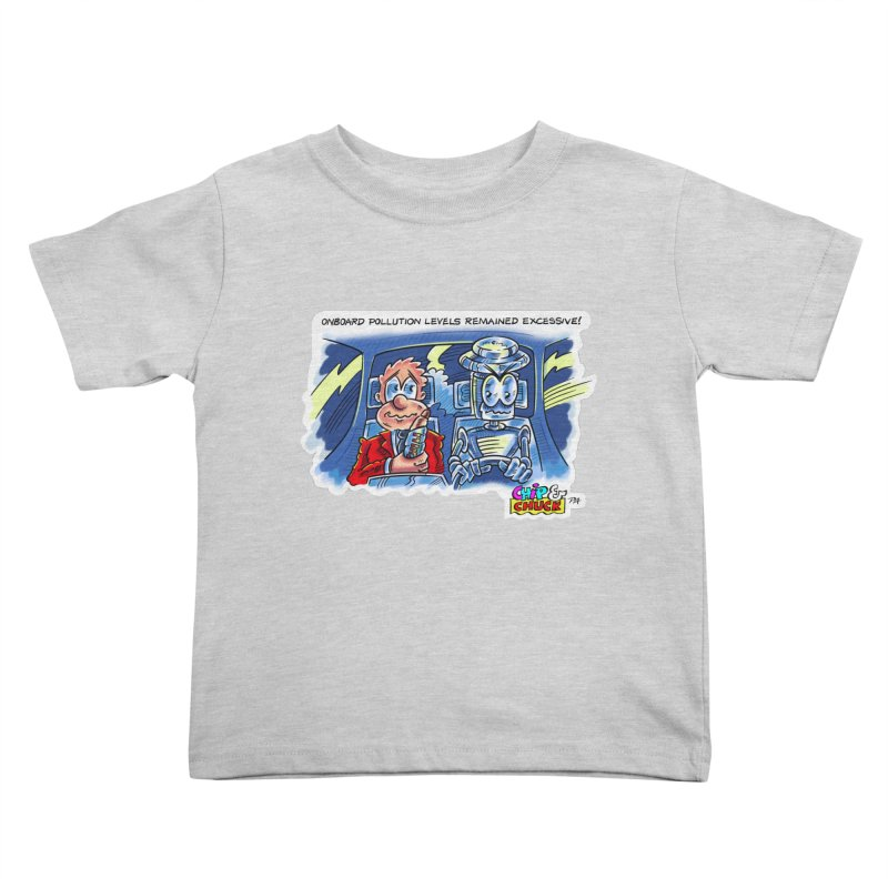 Chip & Chuck pollute Kids Toddler T-Shirt by thethinkforward's Artist Shop