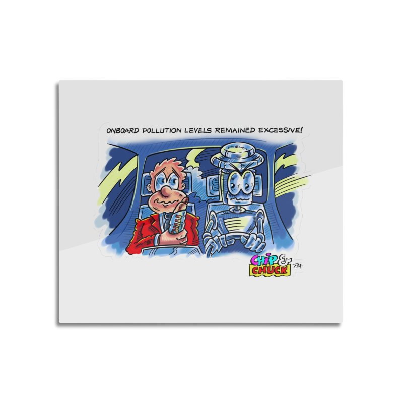 Chip & Chuck pollute Home Mounted Aluminum Print by thethinkforward's Artist Shop