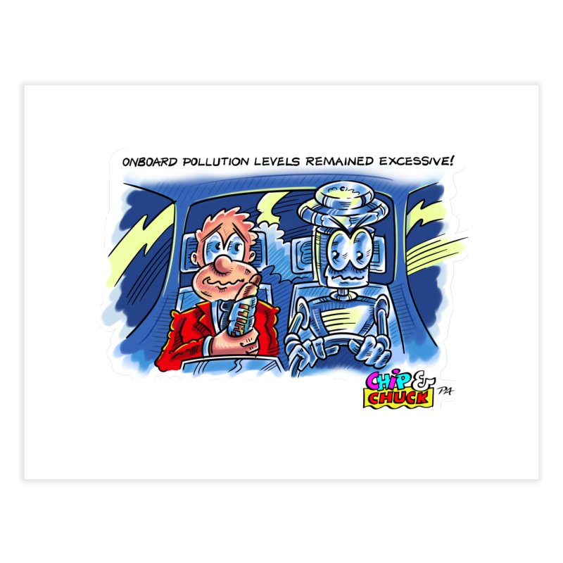Chip & Chuck pollute Home Fine Art Print by thethinkforward's Artist Shop