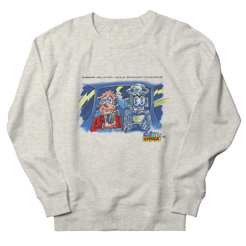 Chip & Chuck pollute Women's Sweatshirt by thethinkforward's Artist Shop
