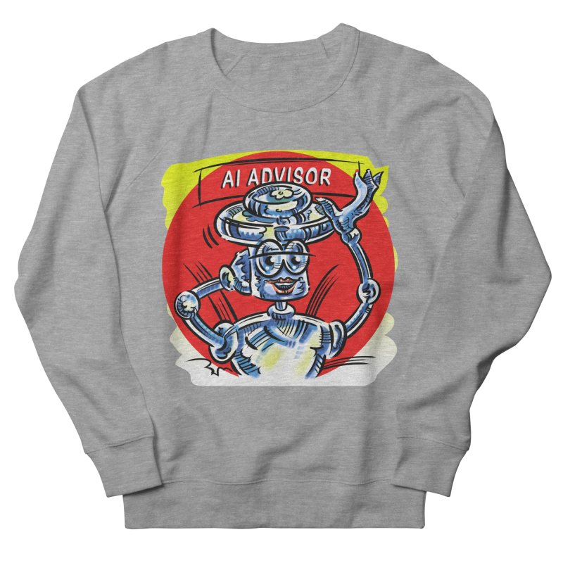 AI Advisor Women's French Terry Sweatshirt by thethinkforward's Artist Shop