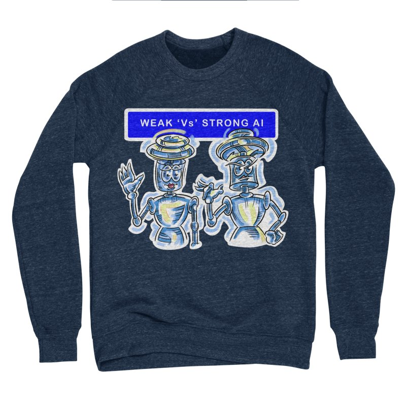 Chip and Chuck Strong AI Women's Sweatshirt by thethinkforward's Artist Shop