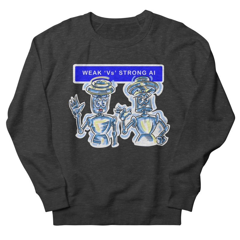 Chip and Chuck Strong AI Women's French Terry Sweatshirt by thethinkforward's Artist Shop