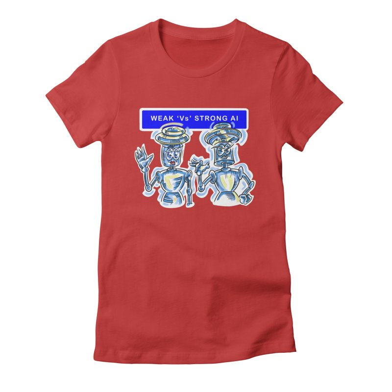 Chip and Chuck Strong AI Women's Fitted T-Shirt by thethinkforward's Artist Shop