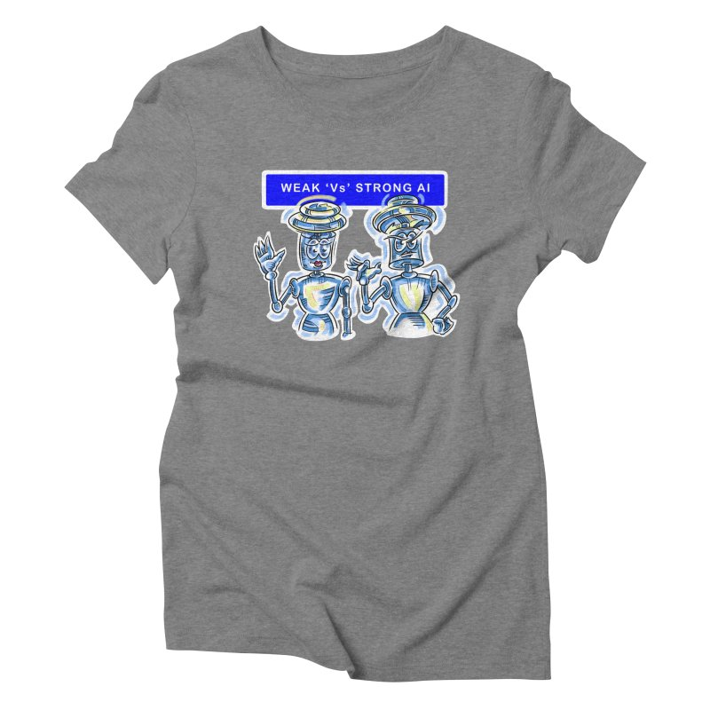 Chip and Chuck Strong AI Women's Triblend T-Shirt by thethinkforward's Artist Shop