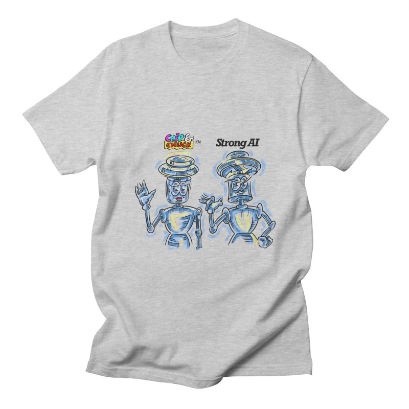 Chip and Chuck Strong AI Men's T-Shirt by thethinkforward's Artist Shop