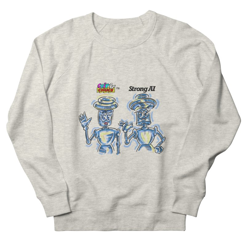 Chip and Chuck Strong AI Men's French Terry Sweatshirt by thethinkforward's Artist Shop