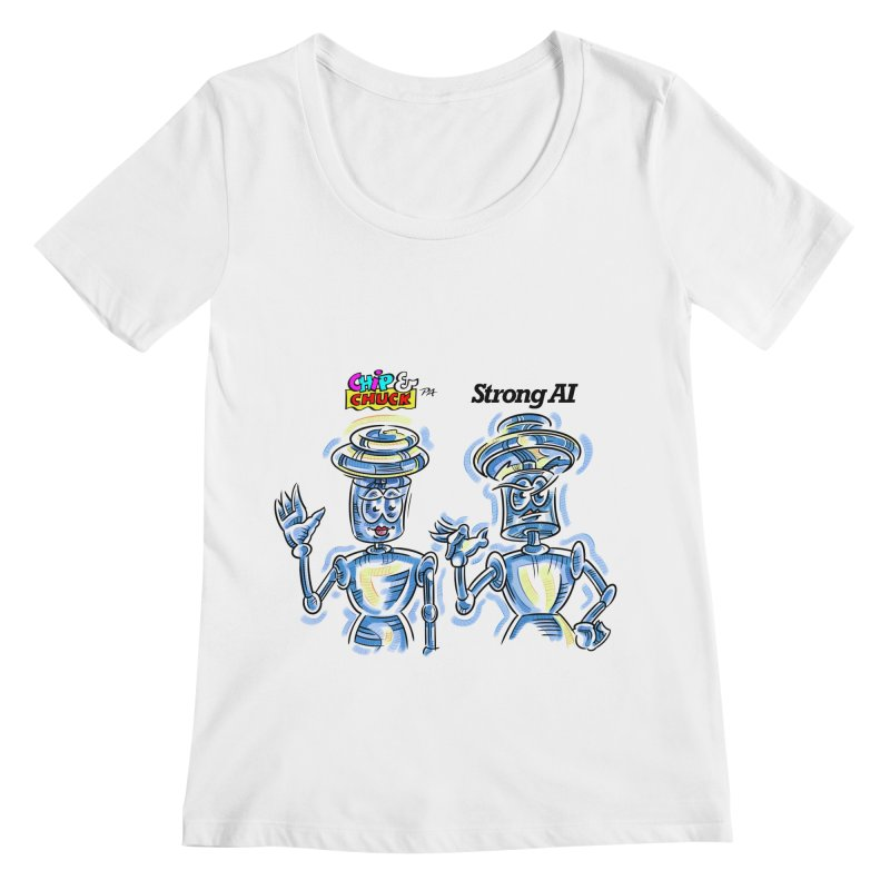 Chip and Chuck Strong AI Women's Scoopneck by thethinkforward's Artist Shop