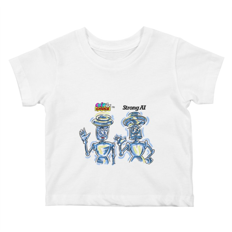 Chip and Chuck Strong AI Kids Baby T-Shirt by thethinkforward's Artist Shop