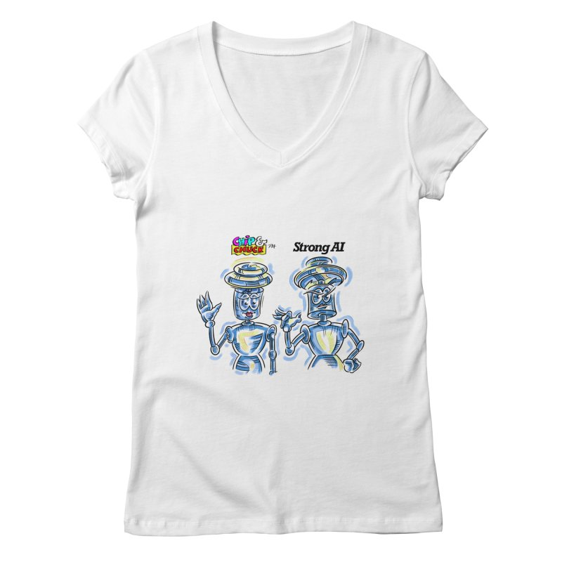 Chip and Chuck Strong AI Women's V-Neck by thethinkforward's Artist Shop