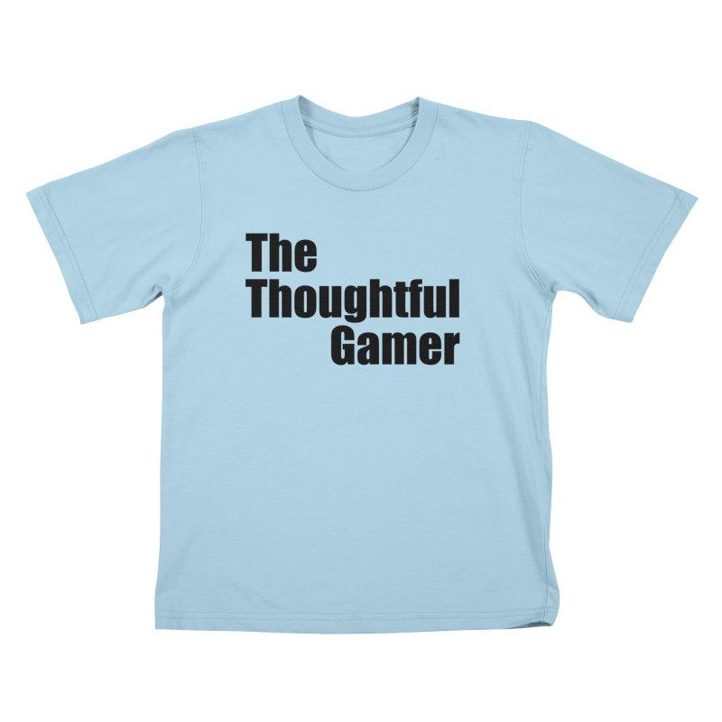 TTG Simple Bold Black Kids T-Shirt by thethoughtfulgamer's Artist Shop