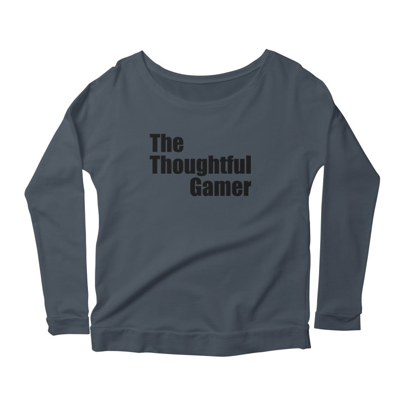 TTG Simple Bold Black Women's Scoop Neck Longsleeve T-Shirt by thethoughtfulgamer's Artist Shop