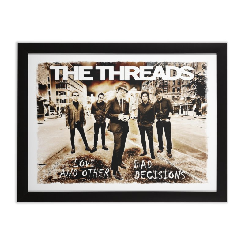 Love & Other Bad Decisions Home Framed Fine Art Print by THE THREADS NYC's Artist Shop