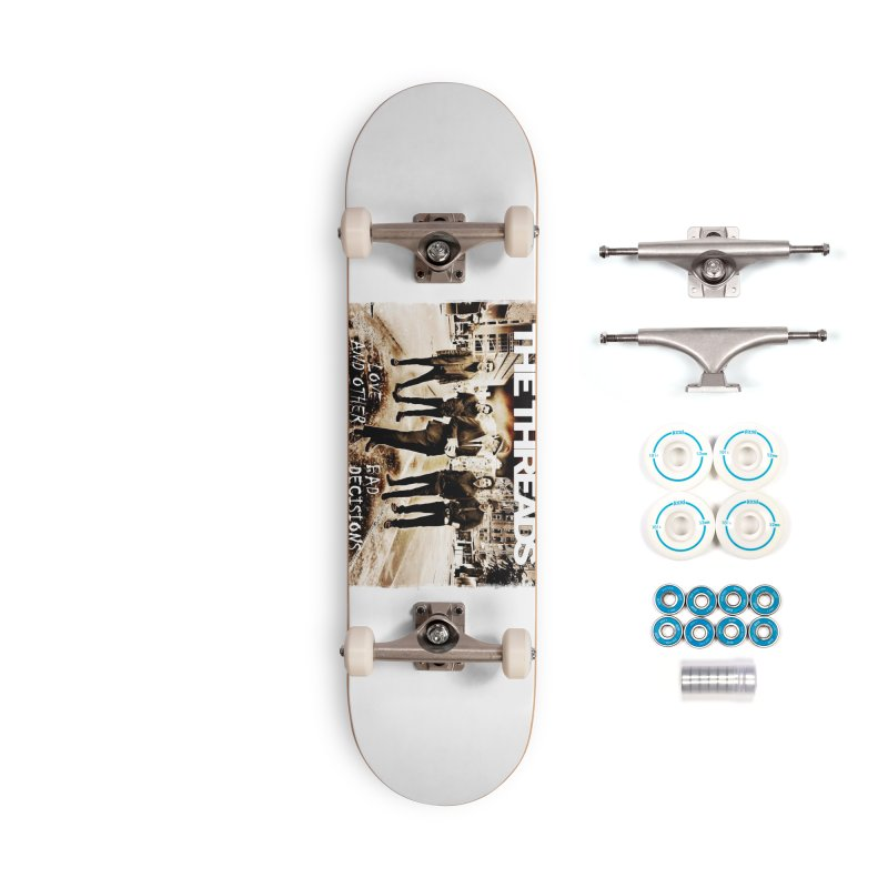 Love & Other Bad Decisions Accessories Skateboard by THE THREADS NYC's Artist Shop