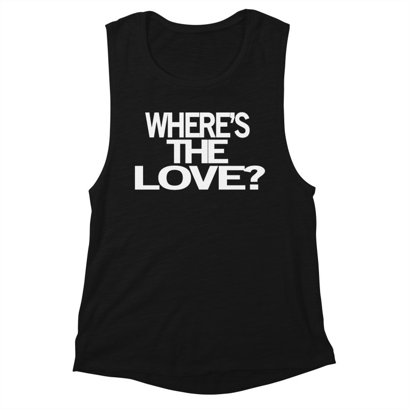 Where's the Love? Women's Tank by THE THREADS NYC's Artist Shop