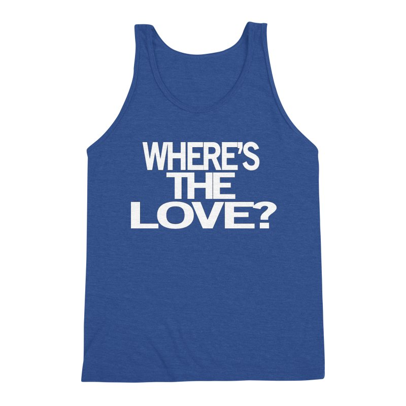 Where's the Love? Men's Tank by THE THREADS NYC's Artist Shop