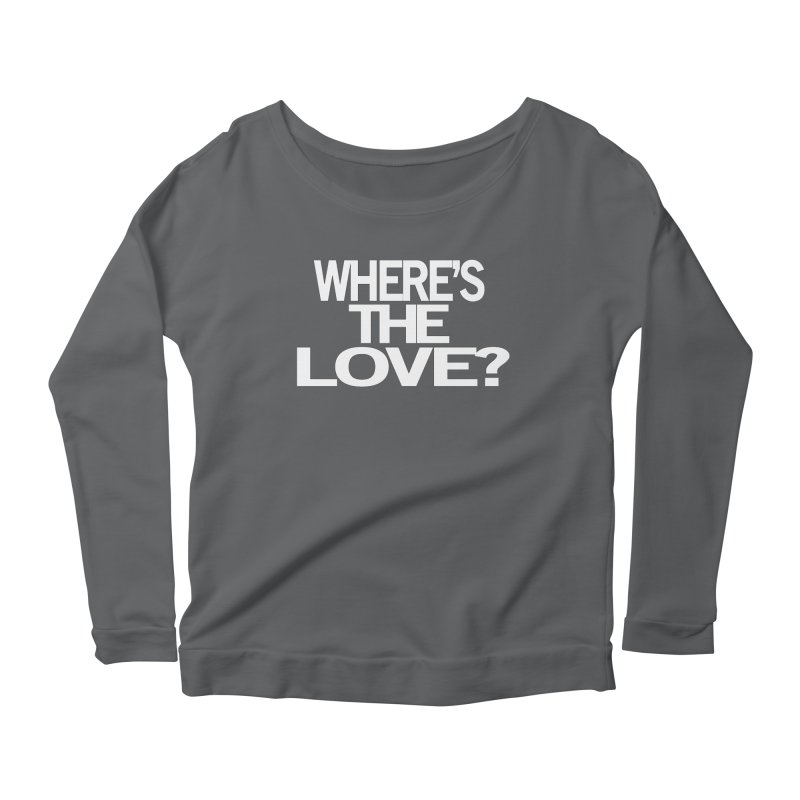 Where's the Love? Women's Longsleeve T-Shirt by THE THREADS NYC's Artist Shop