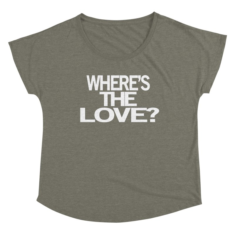 Where's the Love? Women's Scoop Neck by THE THREADS NYC's Artist Shop