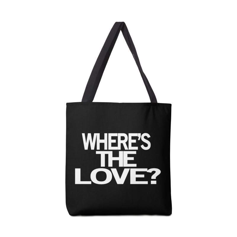 Where's the Love? Accessories Bag by THE THREADS NYC's Artist Shop