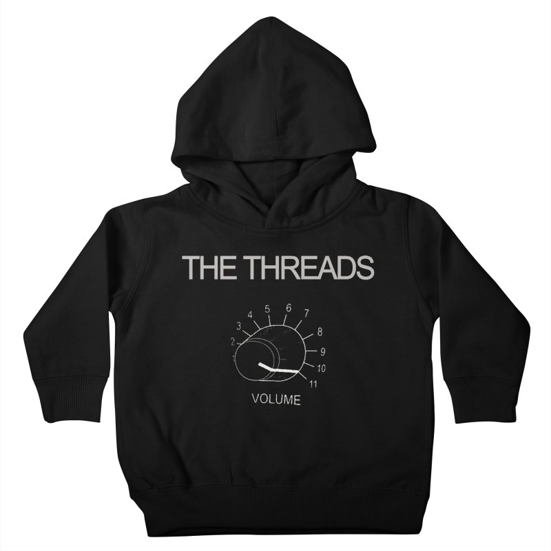 This One Goes to Eleven Kids Toddler Pullover Hoody by THE THREADS NYC's Artist Shop