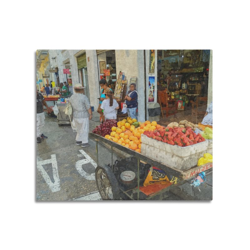 el vendedor de frutas Home Mounted Aluminum Print by The Time Traveler's -  Artist Shop