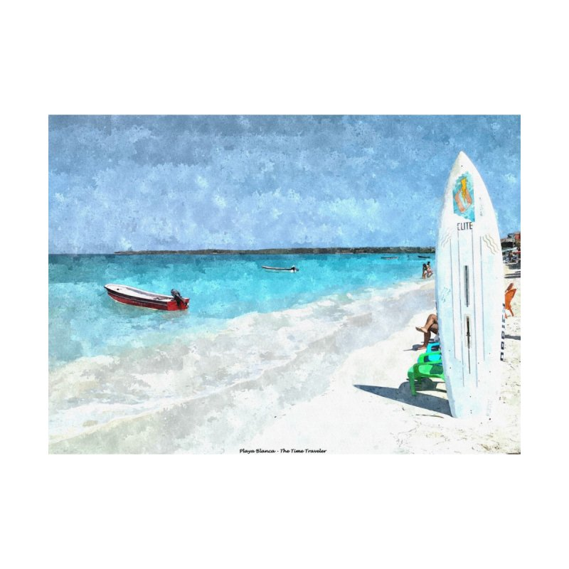 Playa Blanca Home Fine Art Print by The Time Traveler's -  Artist Shop