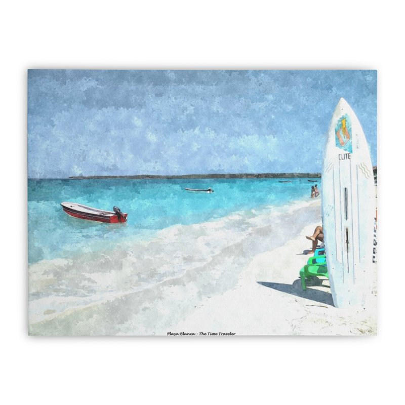 Playa Blanca Home Stretched Canvas by The Time Traveler's -  Artist Shop