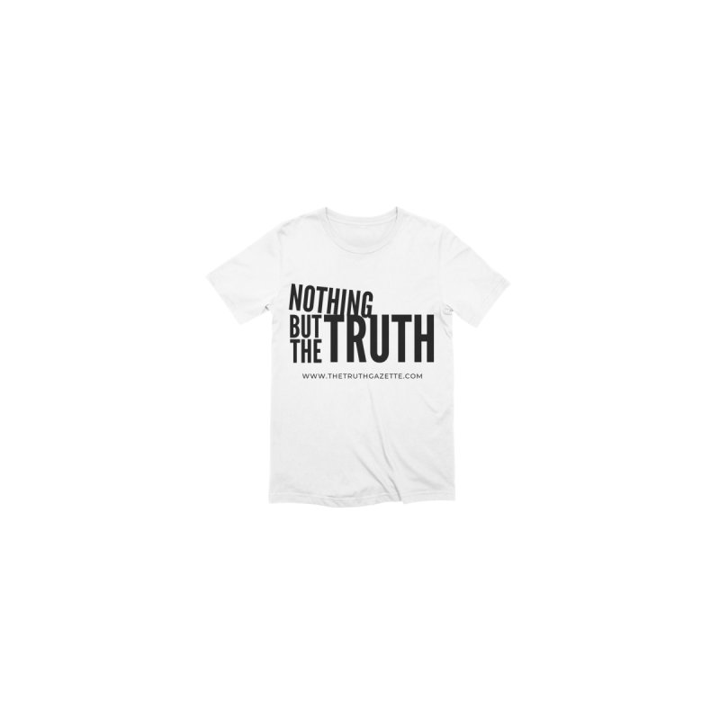 Nothing But The Truth T-Shirt Men's T-Shirt by The Truth Gazette's Shop
