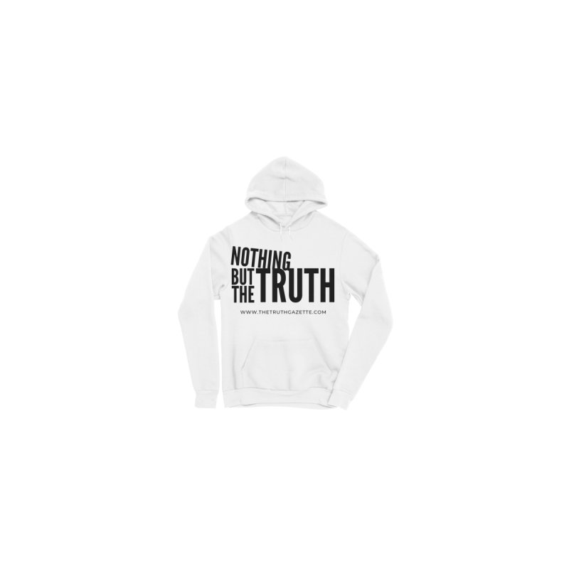 Nothing But The Truth Pullover Hoodie by The Truth Gazette's Shop