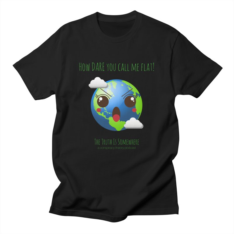 Not Flat Men's T-Shirt by The Truth Is Somewhere
