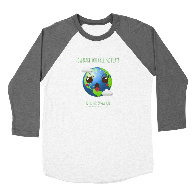 Not Flat Men's Baseball Triblend Longsleeve T-Shirt by The Truth Is Somewhere