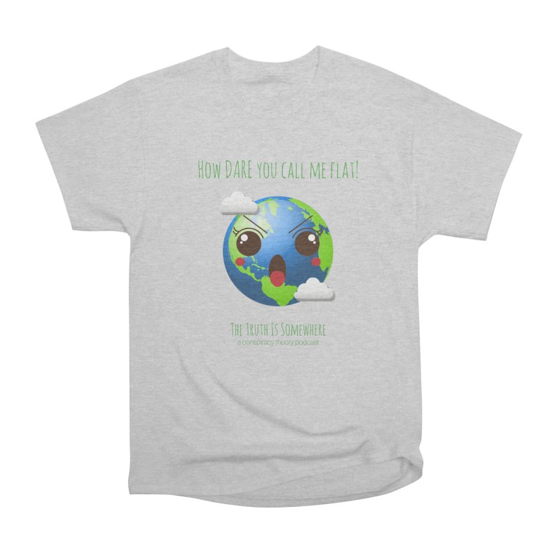 Not Flat Men's Heavyweight T-Shirt by The Truth Is Somewhere