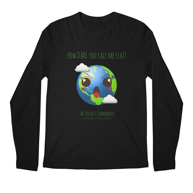 Not Flat Men's Regular Longsleeve T-Shirt by The Truth Is Somewhere