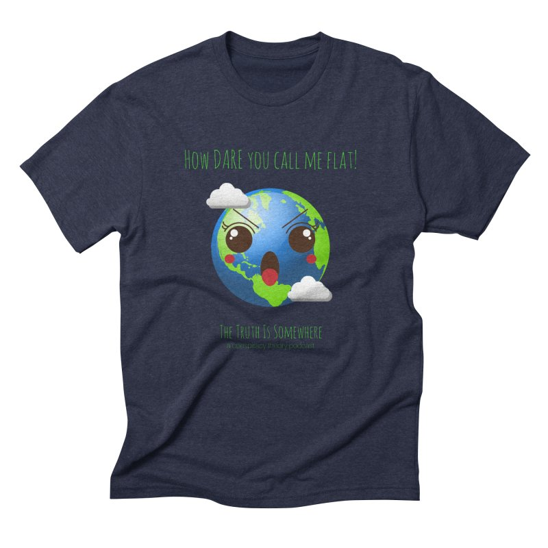 Not Flat Men's Triblend T-Shirt by The Truth Is Somewhere