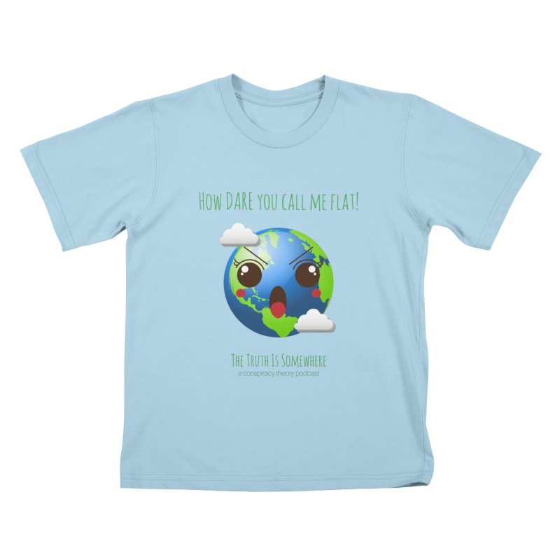 Not Flat Kids T-Shirt by The Truth Is Somewhere