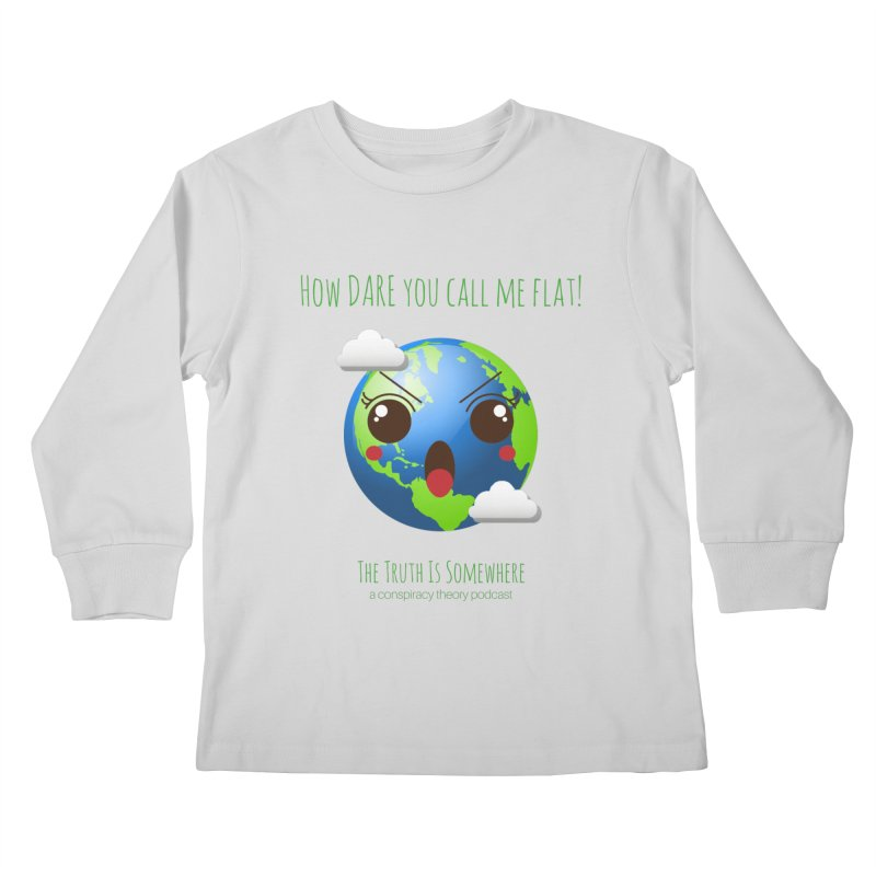Not Flat Kids Longsleeve T-Shirt by The Truth Is Somewhere
