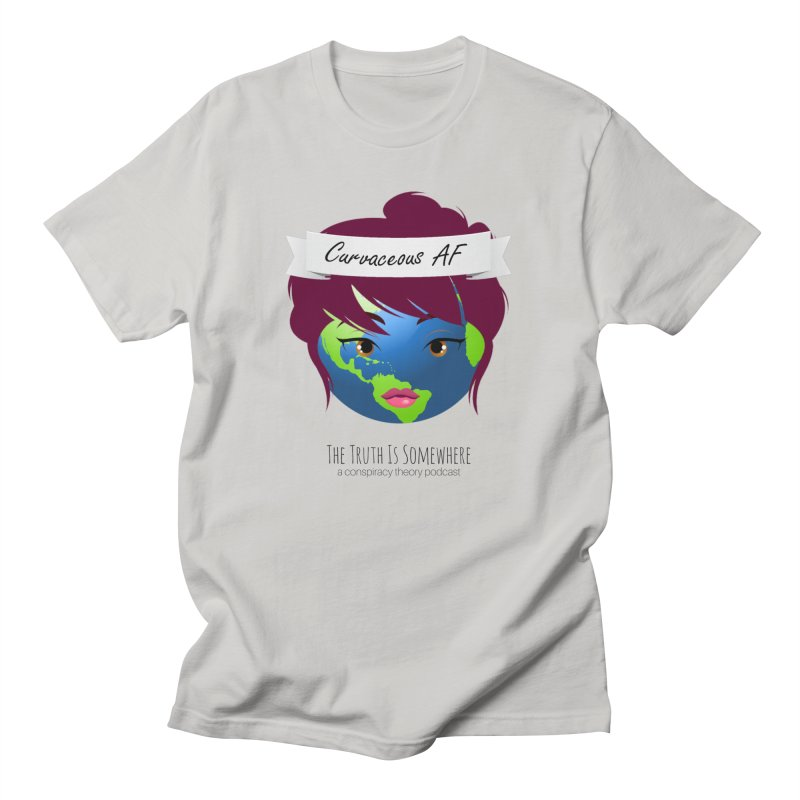 Curvaceous AF Men's T-Shirt by The Truth Is Somewhere