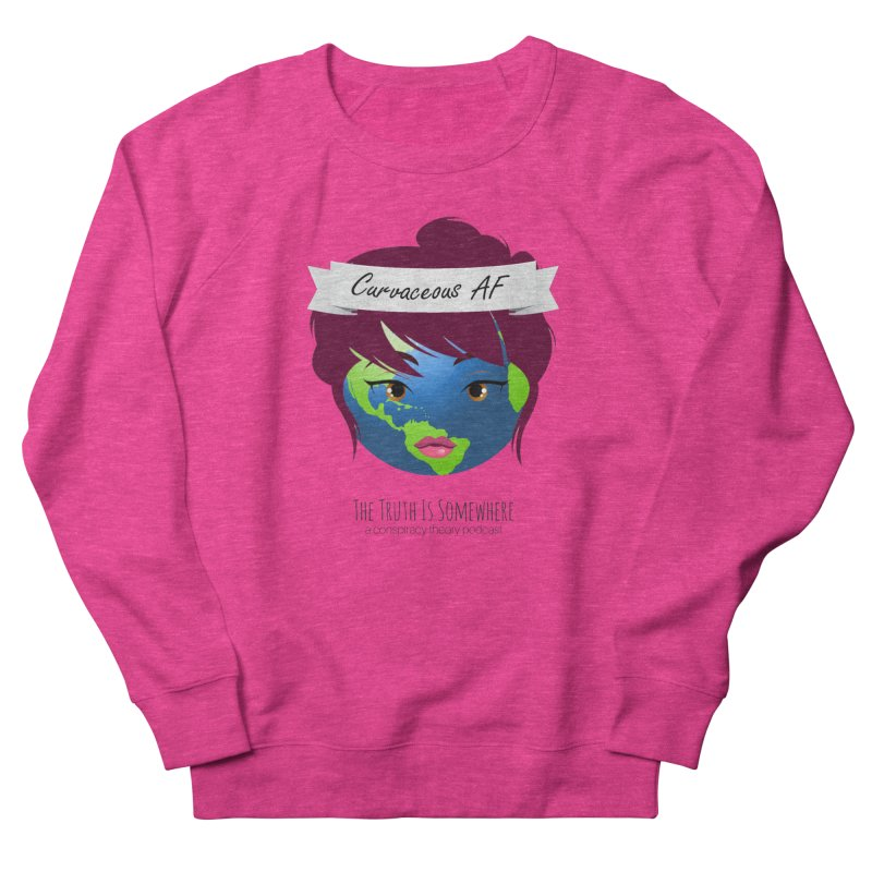 Curvaceous AF Women's Sweatshirt by The Truth Is Somewhere