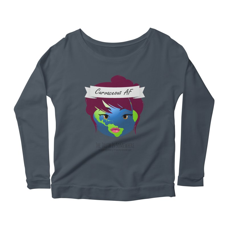 Curvaceous AF Women's Scoop Neck Longsleeve T-Shirt by The Truth Is Somewhere