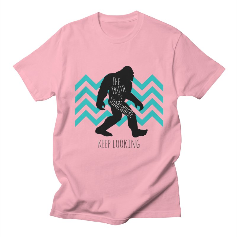 Keep Looking Women's Regular Unisex T-Shirt by The Truth Is Somewhere