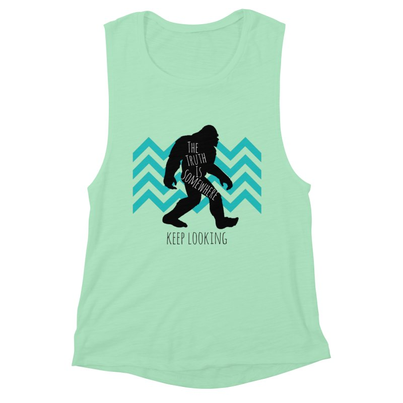 Keep Looking Women's Muscle Tank by The Truth Is Somewhere