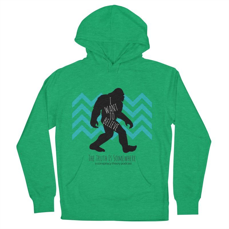 I Want To Believe Men's French Terry Pullover Hoody by The Truth Is Somewhere