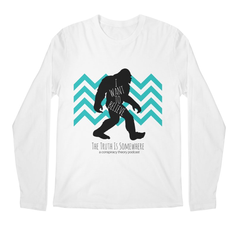 I Want To Believe Men's Regular Longsleeve T-Shirt by The Truth Is Somewhere