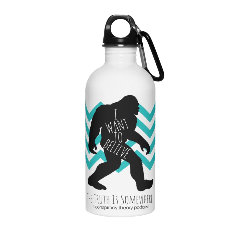 I Want To Believe Accessories Water Bottle by The Truth Is Somewhere